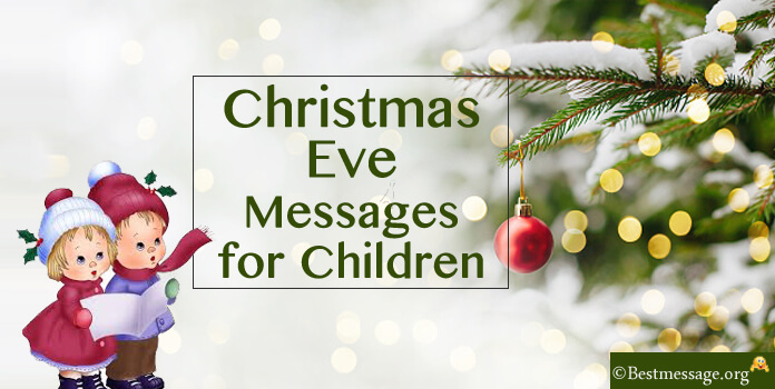 Sample Christmas Eve Messages for Children