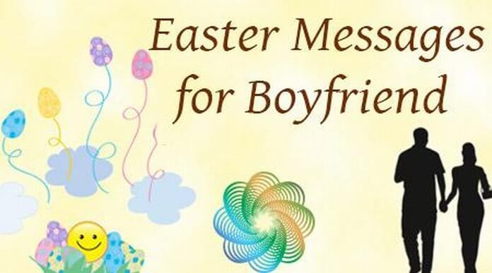 Cute Easter Messages for Boyfriend