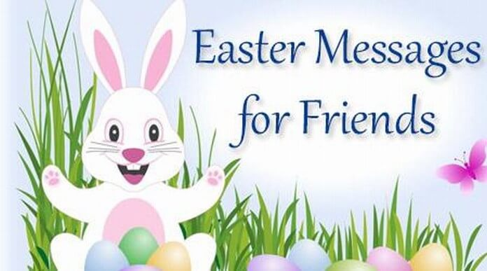 Easter Text Messages for Friends