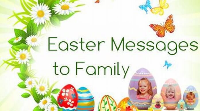 Happy Easter Messages to Family