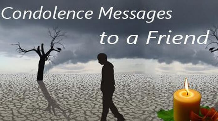 Condolence Messages To A Friend, Sympathy Messages Sample