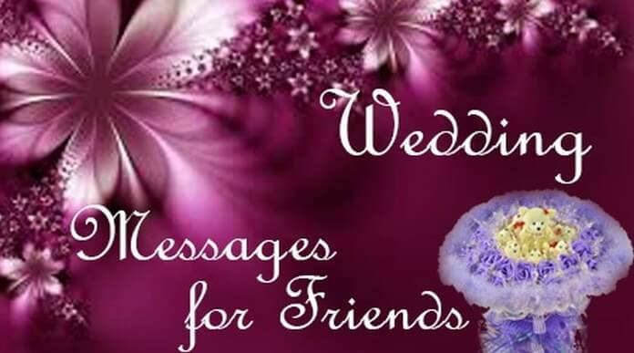Wedding Messages for Friends