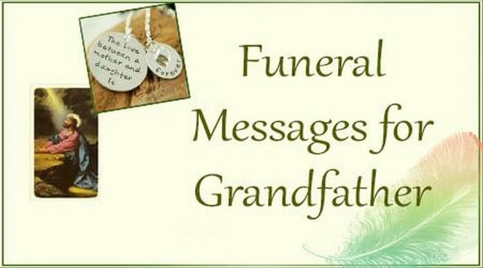 Grandfather Funeral Messages