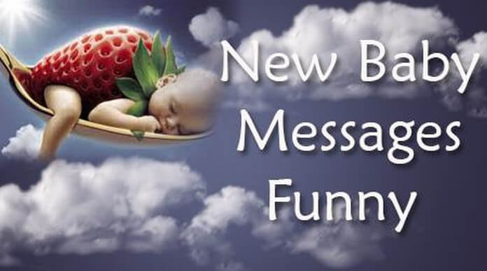 Funny New Baby Messages