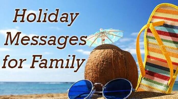 Best Holiday Messages for Family