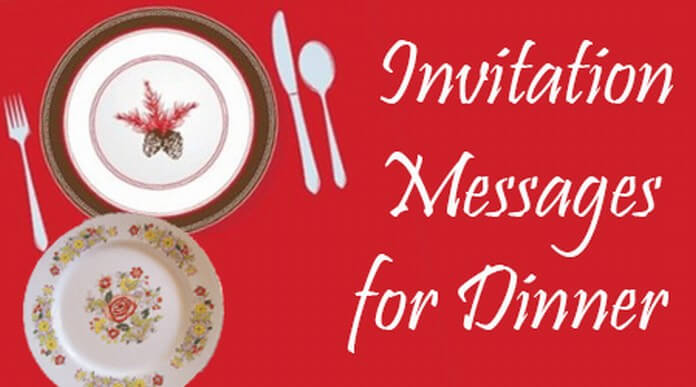 Invitation Messages For Dinner, Dinner Party Invitation Wording