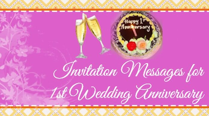 Invitation Messages for frist Wedding Anniversary