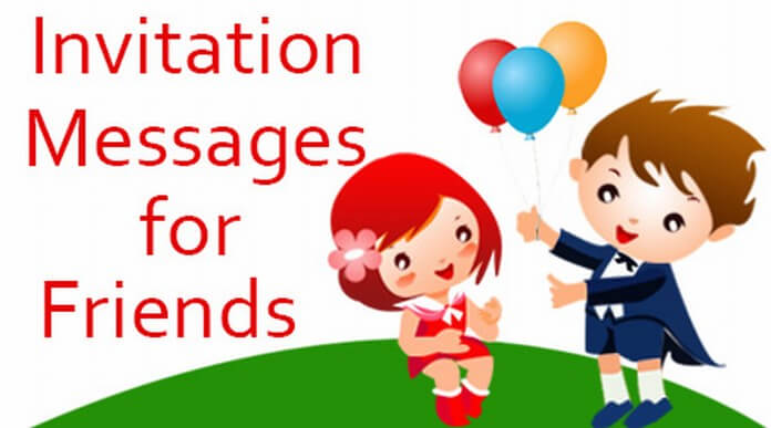 Friends Invitation Messages
