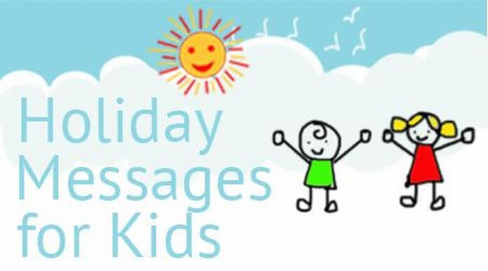 Holiday Messages For Kids, Sample Message
