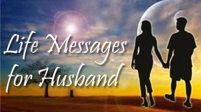 Best Life Messages for Husband