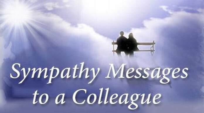 Sympathy Messages To A Colleague, Sample Condolence Message