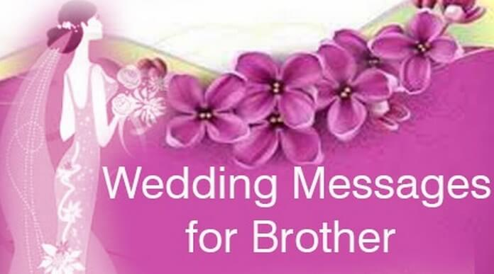 Best Wedding Messages for Brother