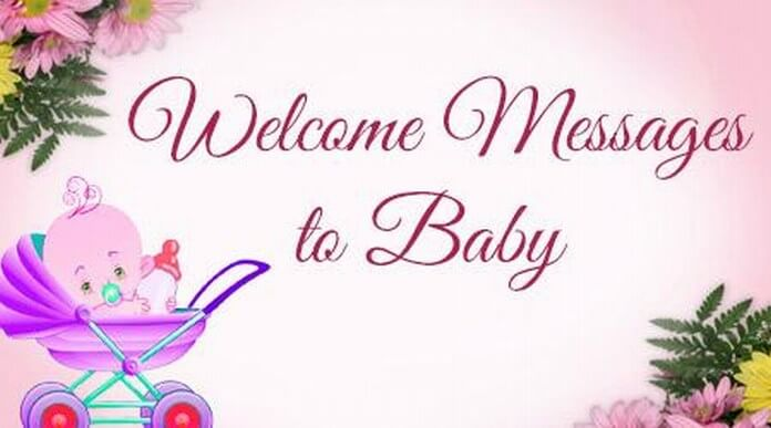 Welcome Messages to Baby