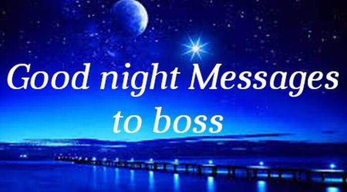 Good Night messages for boss
