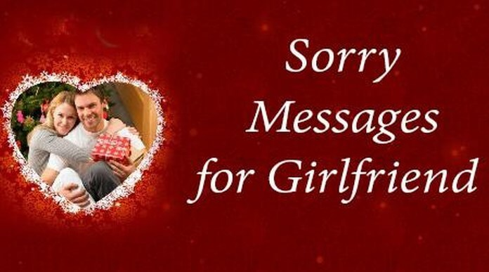 Sorry Messages Girlfriend