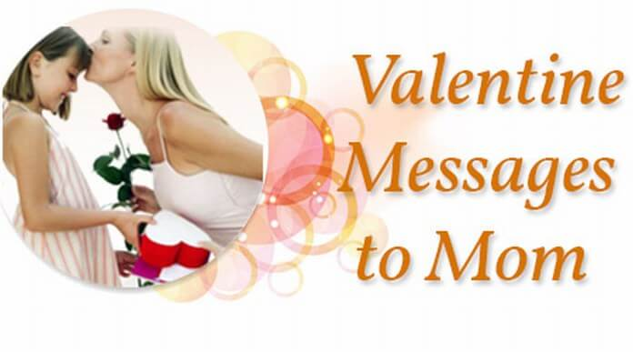 Valentines day messages for mom