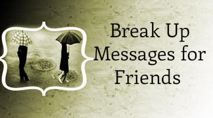 Friends Break up Messages