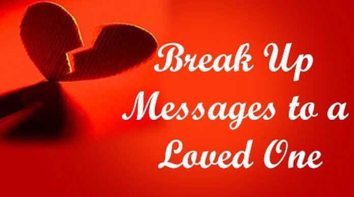 Break up Messages to a Loved One