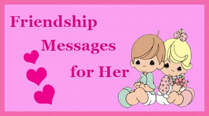 Friendship Messages for Her