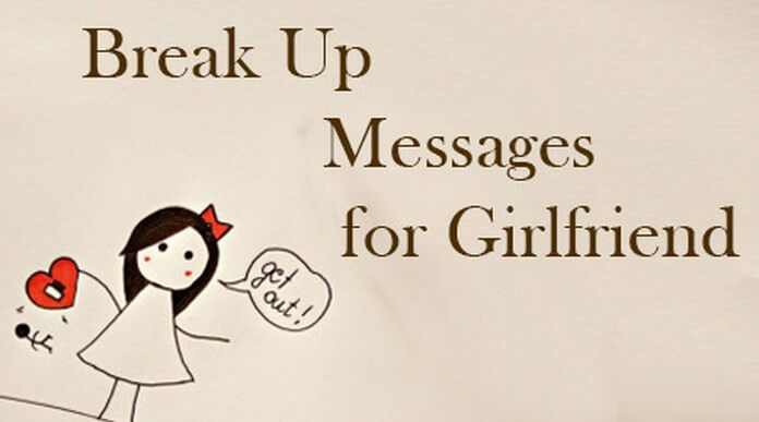 Break up Messages for Girlfriend