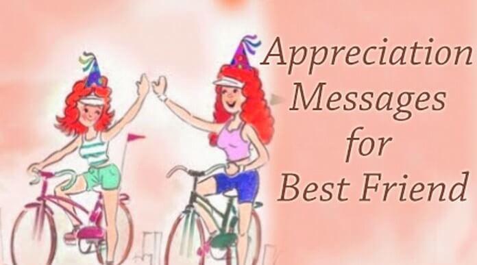 Appreciation Messages for Best Friend