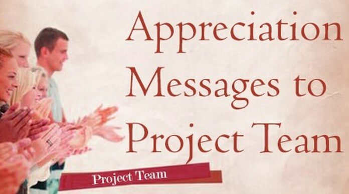 best Appreciation Messages to Project Team