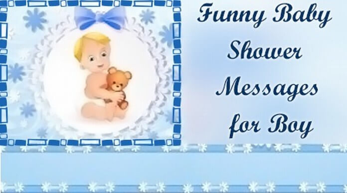 Funny Baby Shower Messages For Boy