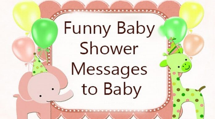 Funny Baby Shower Messages To Baby