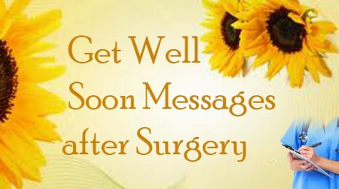 Get Well Soon Messages After Surgery | Best Message