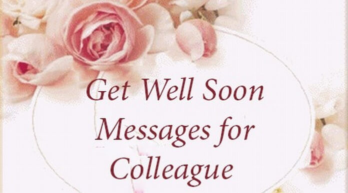Get Well Soon Message for Colleague