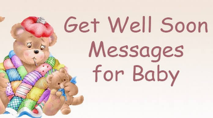 get well soon messages baby