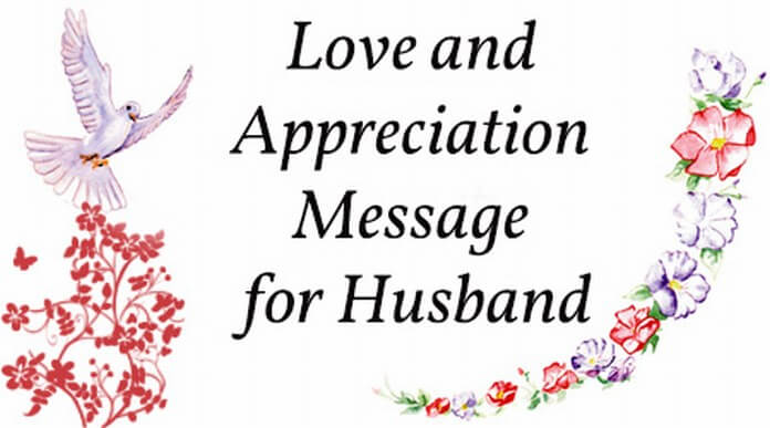 Love Appreciation Message for Husband
