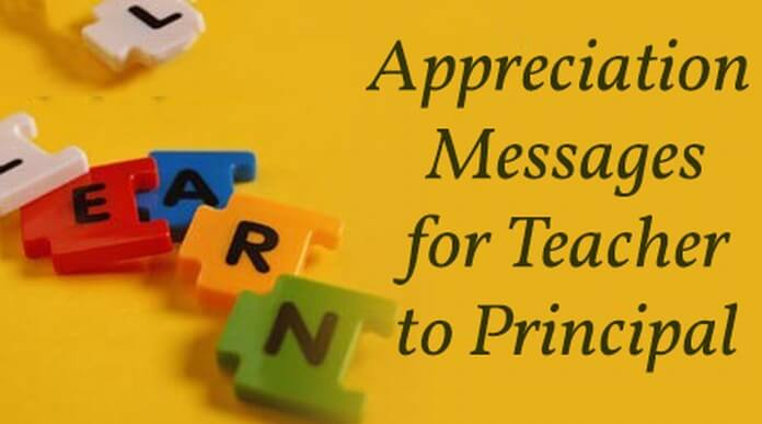 Best Appreciation Messages for Teacher to Principal