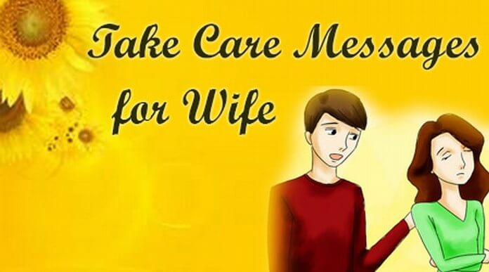 wife Take care messages