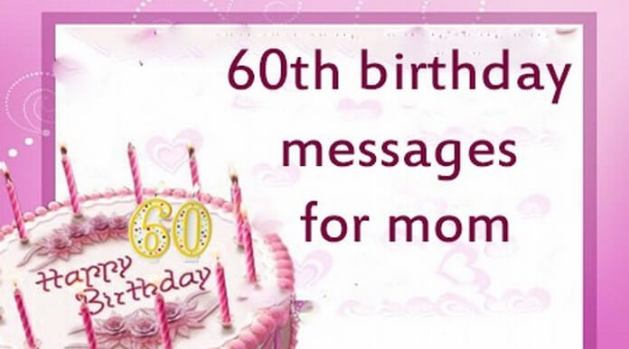 Mom 60th birthday message
