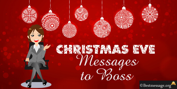 Christmas Eve Messages to Boss