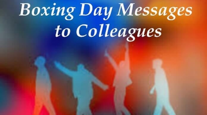 Boxing Day Messages to Colleagues
