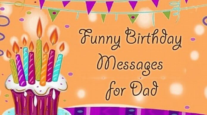 Funny Birthday Messages for Dad Father Birthday Message – Birthday Greeting Dad