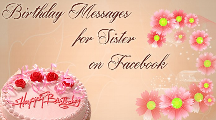 Birthday Messages for Sister on Facebook