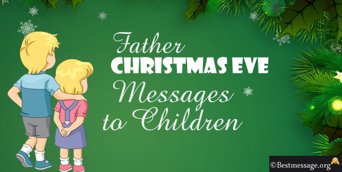 Father Christmas Messages for Children