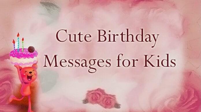 Kids Cute Birthday Message