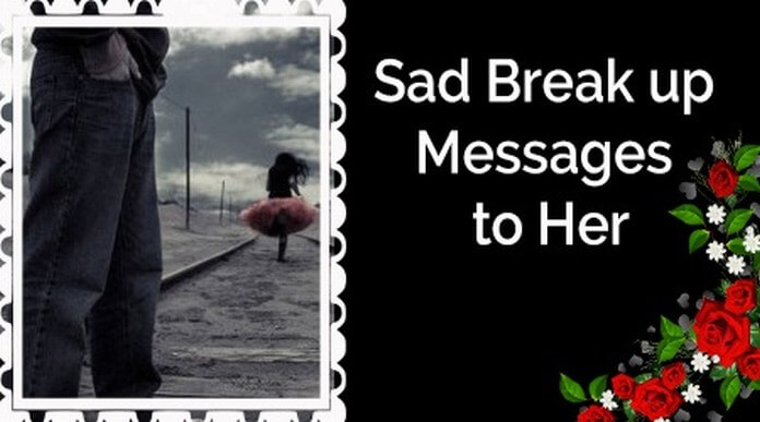 Sad Break up Messages to Her