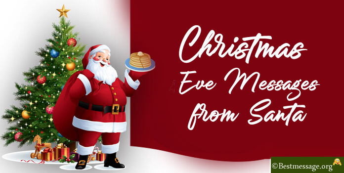 Christmas Eve Messages from Santa