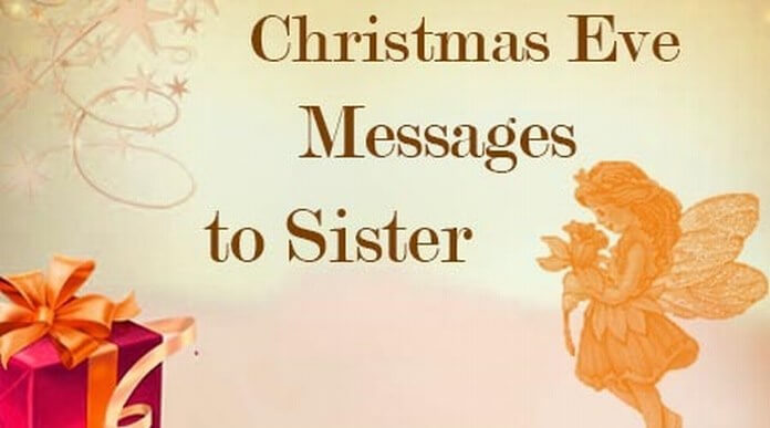 Christmas Eve Messages to Sister