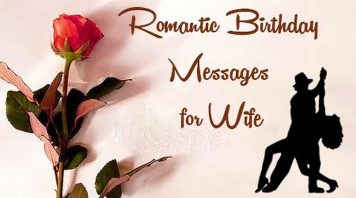 Romantic Wife Birthday Messages