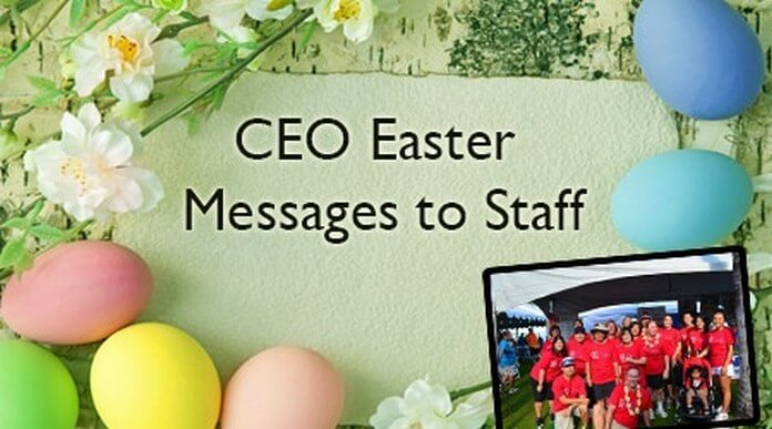 CEO Easter Messages to Staff
