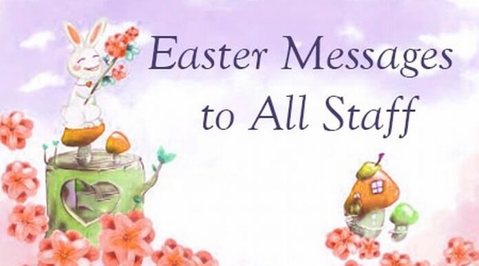 Sweet Easter Messages to All Staff