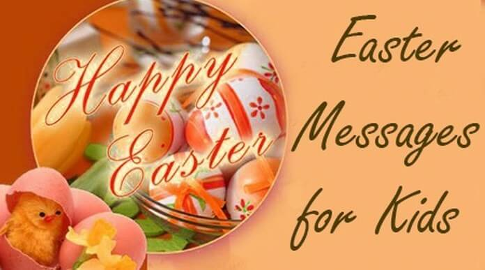 Cute Easter Messages for Kids