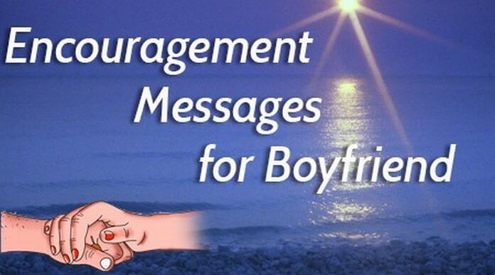 Encouragement Messages for Boyfriend