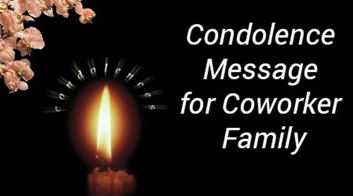 Condolence Message For Coworker Family